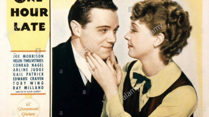 One Hour Late (1934 ) Joe Morrison, Helen Twelvetrees, Conrad Nagel, Ray Milland,