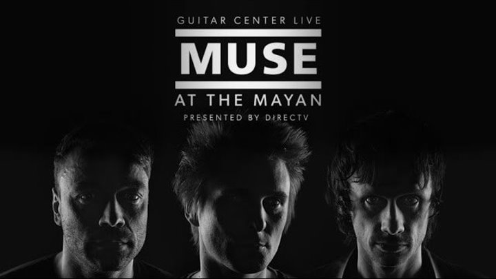 MUSE - LIVE AT THE MAYAN. 2015 - https://ok.ru/rockoboz (8874)