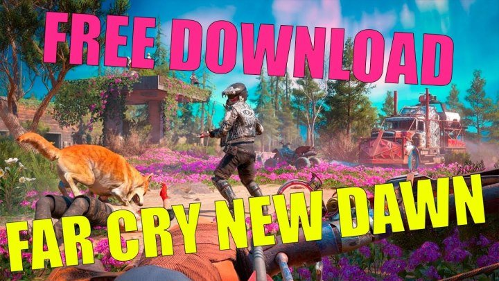 Download key Far Cry New Dawn