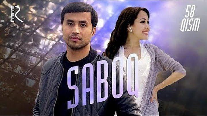 Saboq (o'zbek serial) _ Сабок (узбек сериал) 58-qism