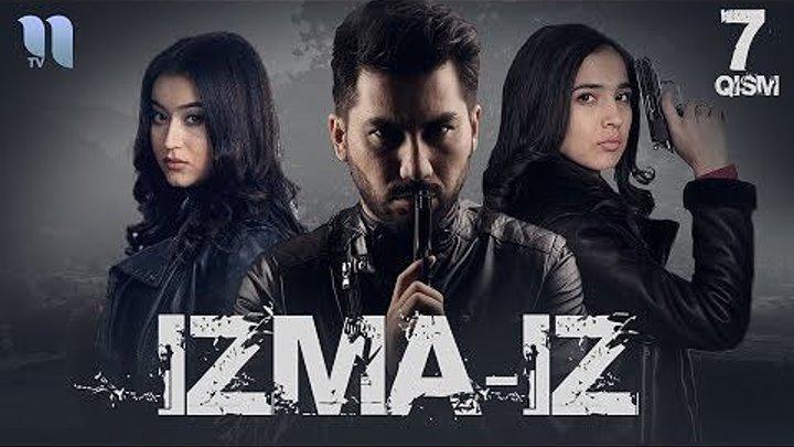 Izma-iz (o'zbek serial) _ Изма-из (узбек сериал) 7-qism
