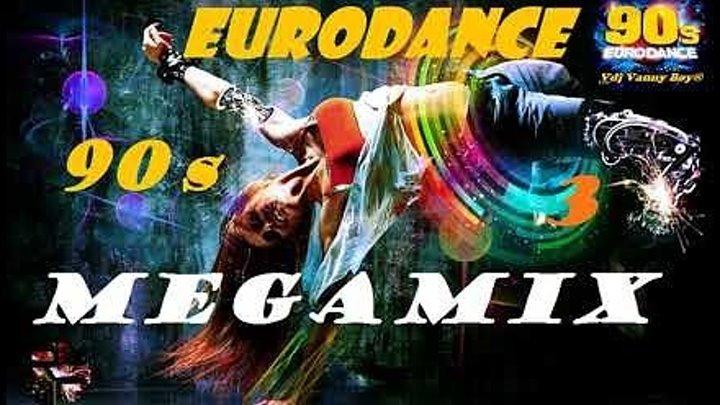 EURODANCE 90`s MEGAMIX