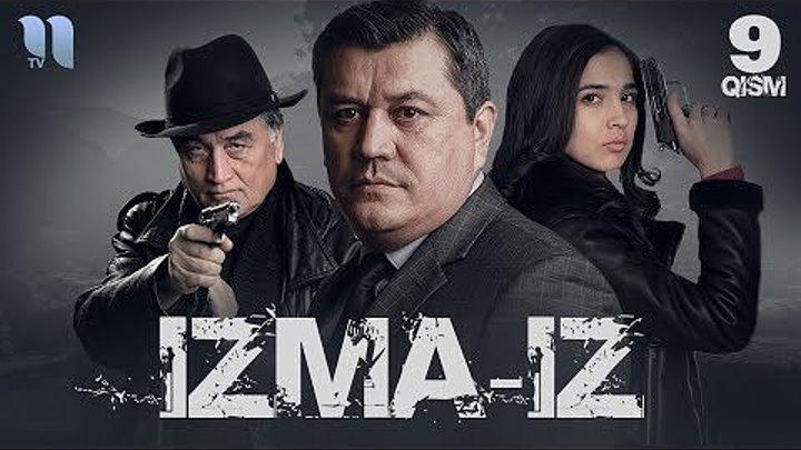Izma-iz (o'zbek serial) _ Изма-из (узбек сериал) 9-qism