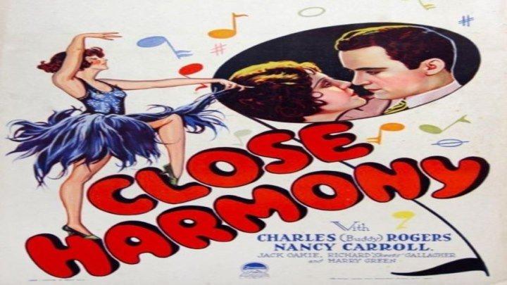 "Close Harmony 🎼🎵🎙️ starring Nancy Carroll and Charles ""Buddy"" Rogers!"