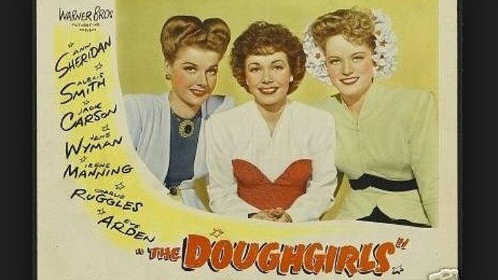 Doughgirls (1944) Ann Sheridan, Alexis Smith, Jack Carson