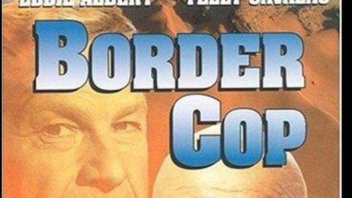 Border Cop (1980) Telly Savalas, Danny De La Paz, Eddie Albert