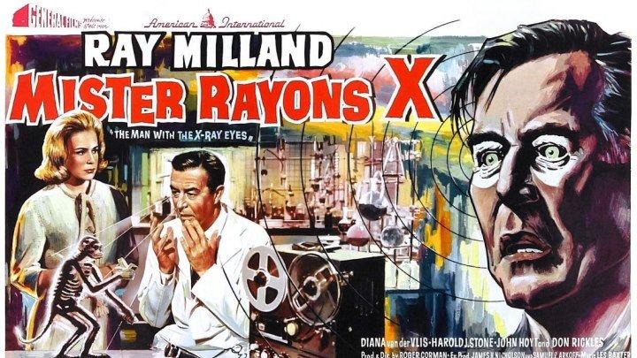 Человек с рентгеновскими глазами (1963, США, Фантастика, Триллер)