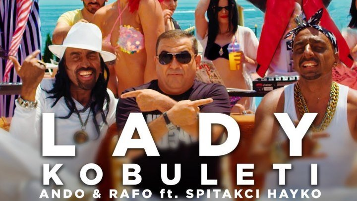 ➷ ❤ ➹Ando and Rafo ft. Spitakci Hayko - LADY KOBULETI (Official Video 2018)➷ ❤ ➹