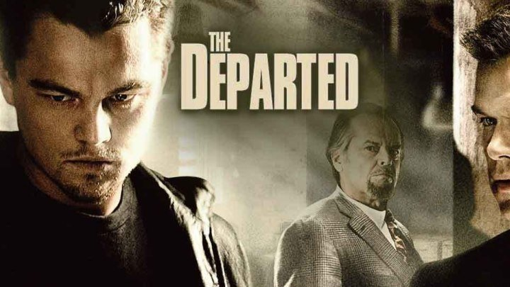 Отступники The Departed HD.Триллер, Драма, Криминал