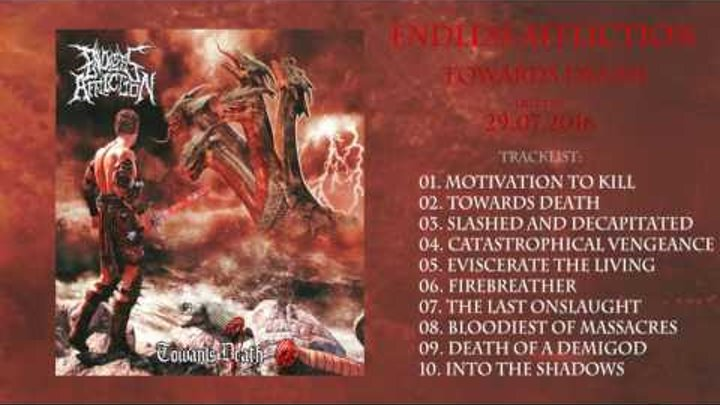 ENDLESS AFFLICTION - Towards Death (Full Album Streaming - 2016)