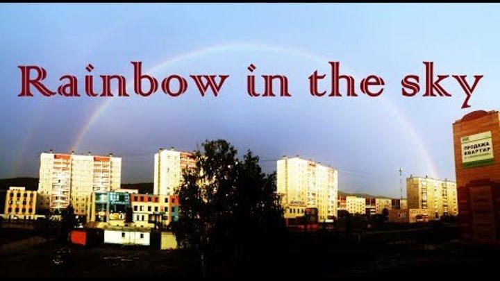 Радуга в небе. Full rainbow in the sky after the rain. Quality 4k. Miass city (Russia)