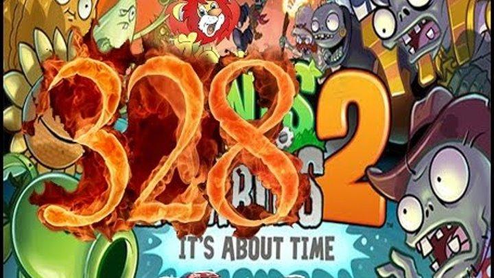 Plants Vs Zombies 2 прохождение серия 328 HD