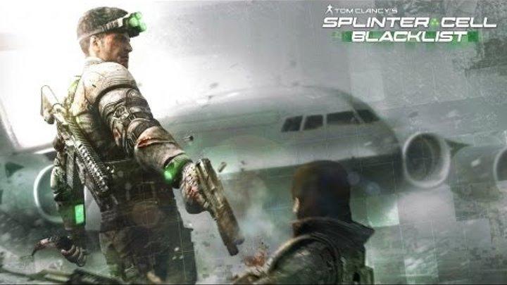 Обзор игры Splinter Cell : Blacklist