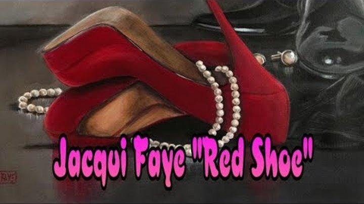 Картины : художница Джеки Фэй - Красные туфельки // Jacqui Faye - Red Shoe