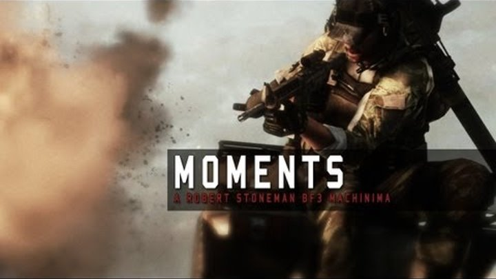 Moments - Battlefield 3 Machinima