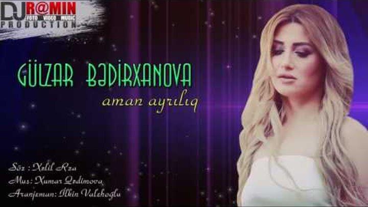 Gulzar Bedirxanova   Aman ayriliq   Audio  ᴴᴰ Dj R@min Production