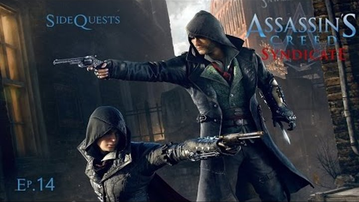 Assassin Creed Syndicate Ep.14: Side Quest to Test the Elgato