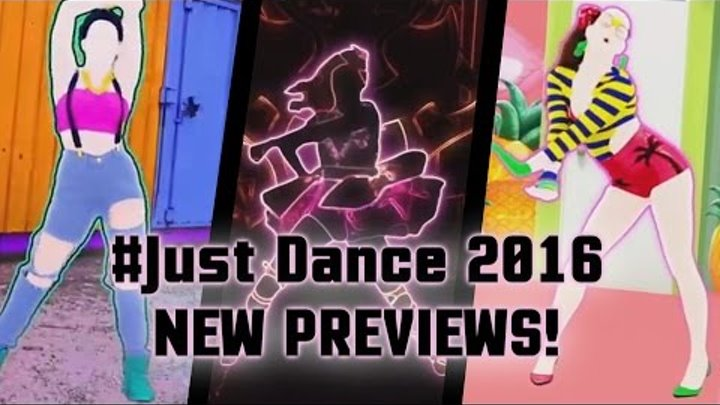 #Just Dance 2016 - New Gameplays! (August 5)