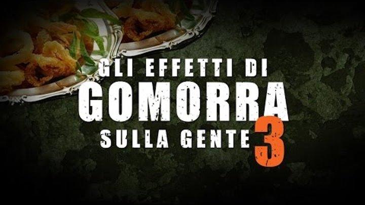 gli effetti di GOMORRA LA SERIE sulla gente #3