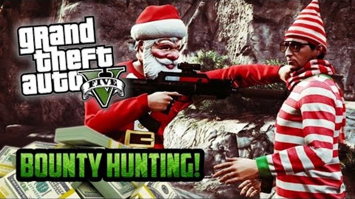 GTA 5 Online - Christmas Eve BOUNTY HUNTER Special! Free Roam Goofing Around! (GTA 5 Funny Moments)