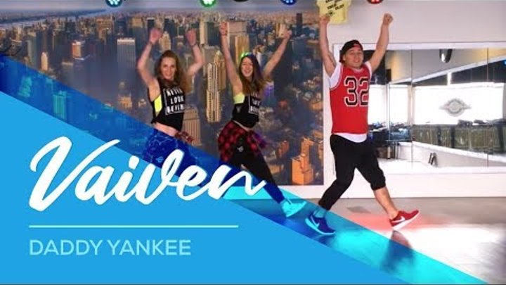 Vaiven - Daddy Yankee - Watch on laptop/comp not on tablet/telephone - Fitness Dance Zumba