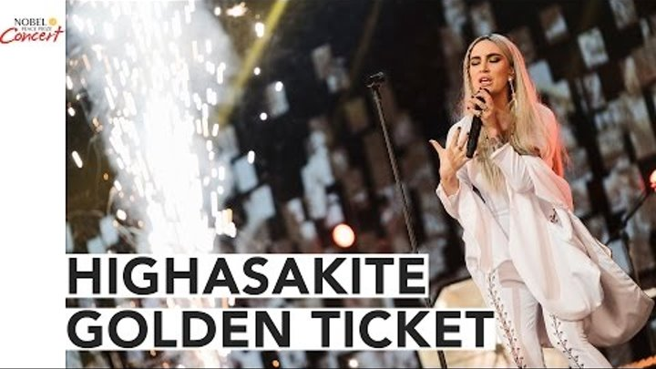 HIGHASAKITE - Golden Ticket - The 2016 Nobel Peace Prize Concert