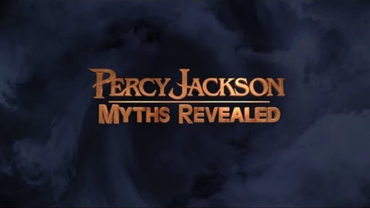 Percy Jackson: Sea of Monsters - Myths Revealed