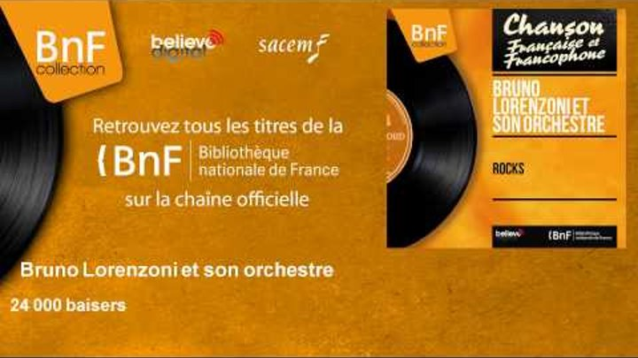Bruno Lorenzoni et son orchestre - 24 000 baisers