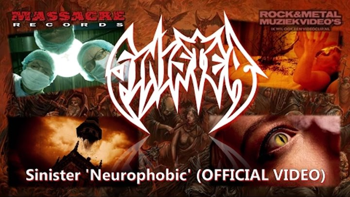 SINISTER - Neurophobic (OFFICIAL VIDEO)
