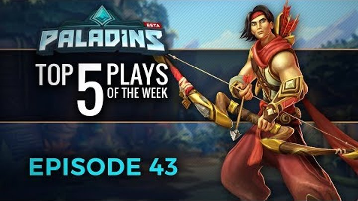 Paladins - Top 5 Plays #43