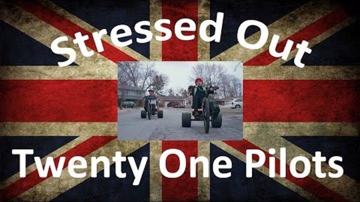 Перевод песни Stressed Out - Twenty One Pilots
