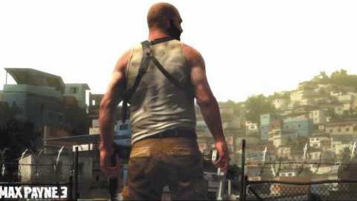 Трейлер Max Payne 3 2010 [HD]