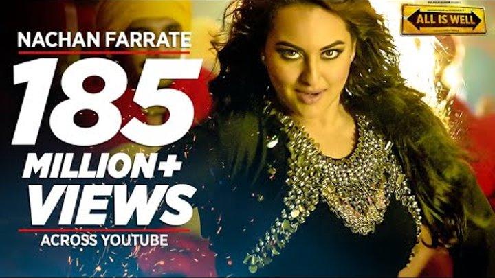 Nachan Farrate VIDEO Song ft. Sonakshi Sinha   All Is Well   Meet Bros   Kanika Kapoor