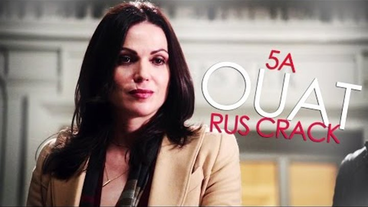 once upon a time 5A | rus crack
