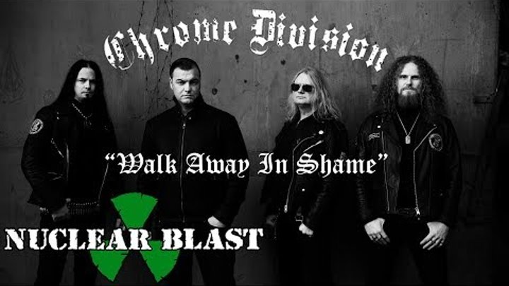 CHROME DIVISION - Walk Away In Shame (OFFICIAL LYRIC VIDEO)