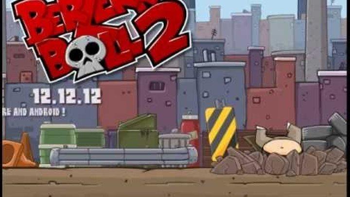 Berzerk Ball 2 Release Trailer