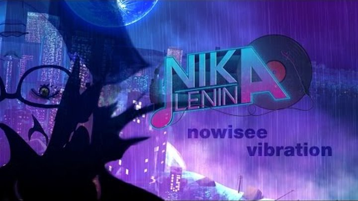 nowisee / Vibration (Nika Lenina Russian Version)