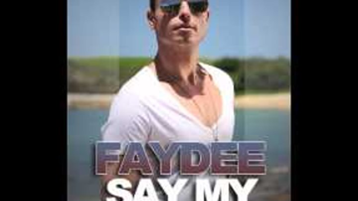 Faydee - Say My Name (Produced by Divy Pota)