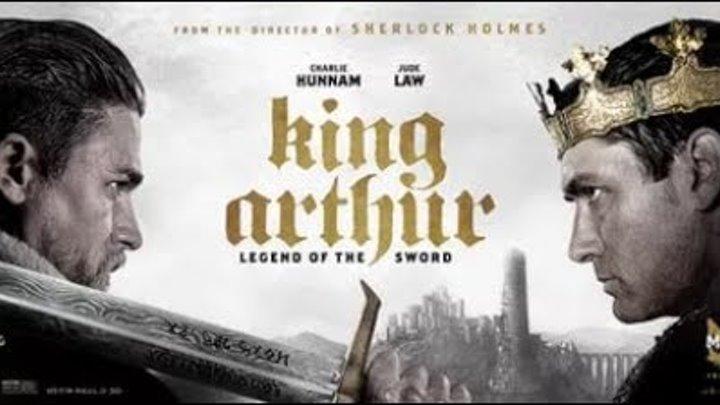 Меч короля Артура – Русский трейлер 2017 смотреть онлайн