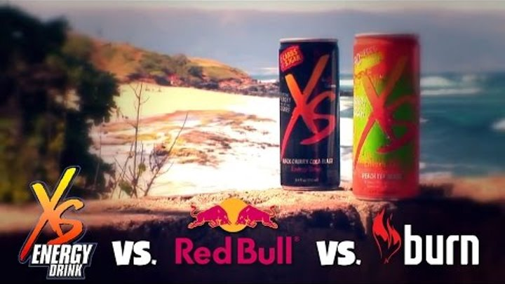 XS vs. Red Bull vs. Burn