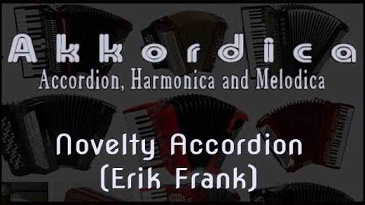 Novelty Accordion (Erik Frank) Akkordica Virtual Accordion