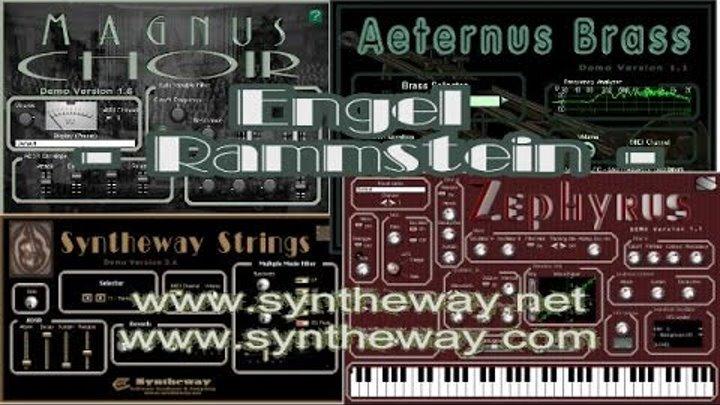 Engel (Rammstein) Magnus Choir, Zephyrus, Syntheway Strings, Brass VST  Plugins (Win Mac OS X)