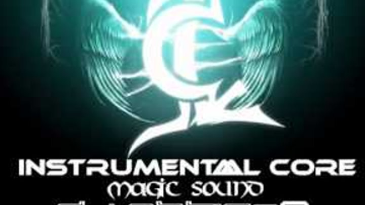 INSTRUMENTAL CORE - Magic Sound - Dj Astic08 Orchestral Dubstep Mix 2013