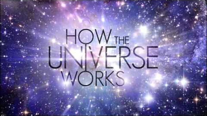 How the universe works original soundtrack