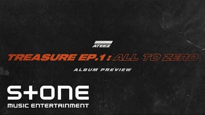 ATEEZ (에이티즈) TREASURE EP.1 : All To Zero Album Preview