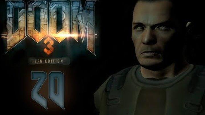 Doom 3 BFG Edition - Прохождение игры на русском - Лаборатории Дельта сектор 5 [#20] | PC