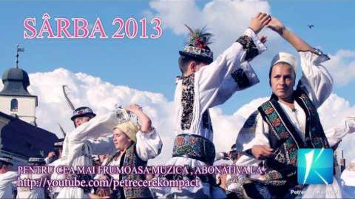 Cea Mai Noua Sarba 2013 Muzica De Petrecere Muzica Populara 2013