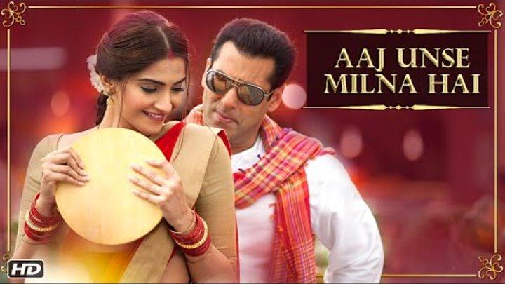 Aaj Unse Milna Hai Song | Prem Ratan Dhan Payo | Salman Khan & Sonam Kapoor | Diwali 2015