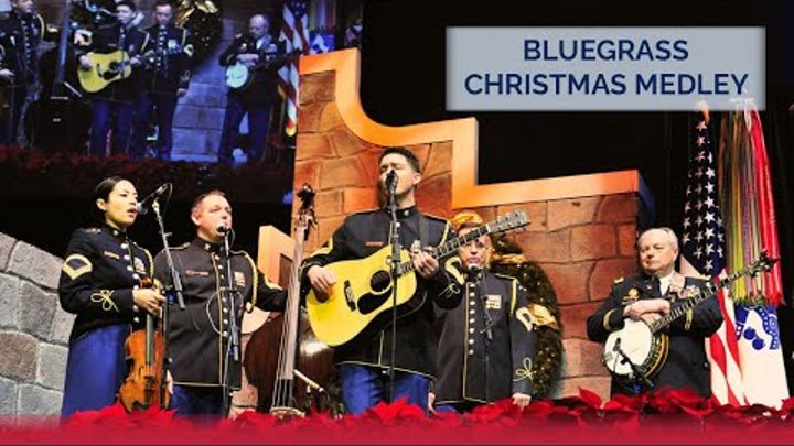 Bluegrass Christmas Medley   The U.S. Army Band's 2015 American Holiday Festival