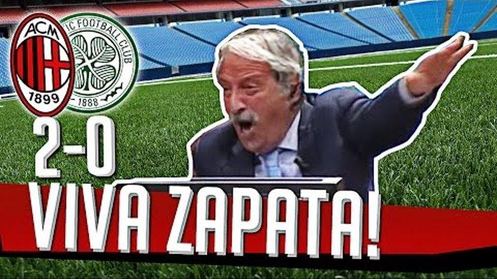 DS 7Gold - (MILAN CELTIC 2-0) VIVA ZAPATA!!!